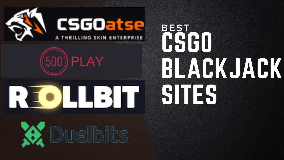 CSGO Blackjack Sites 2021 - Get Free CSGO Skins
