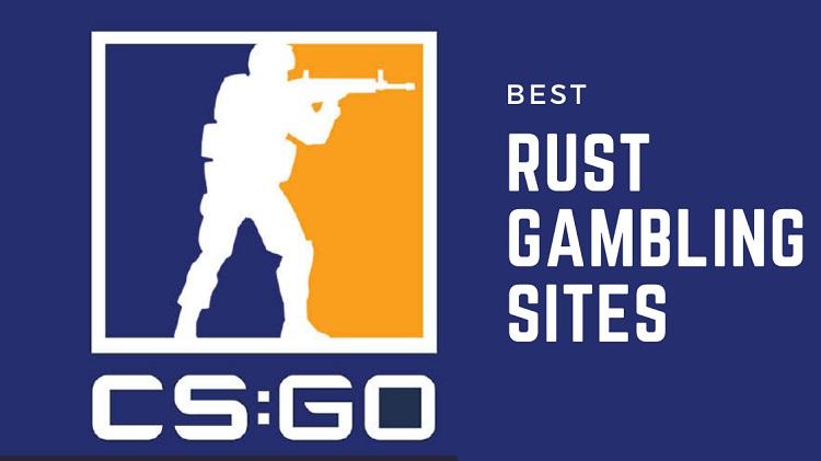 CSGO rust gaming Sites